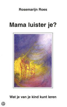 bol.com | Mama Luister Je?, Rosemarijn Roes | 9789020281057 | Boeken - Vanuit de gedachte van reïncarnatie wordt ingegaan op psychologische problemen met (het krijgen van) kinderen en hoe ouders van hun kinderen kunnen leren.