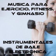 Musica para ejercicios, fitness y gimnasio.