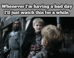 Whenever I'm having a bad day I'll just watch this for a while. Game of Thrones #GoT