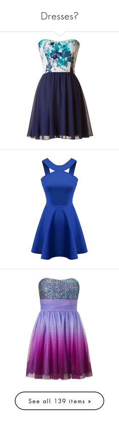 """""""Dresses♥"""" by itsxjaz ❤ liked on Polyvore featuring dresses, vestidos, short dresses, blue chiffon dress, short floral dresses, navy blue short dress, blue mini dress, blue, robes and a line party dress"""