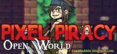 Everything Cracked: Pixel Piracy v.0.8.5 Cracked