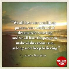 An inspirational quote by Louisa May Alcott from Values.com