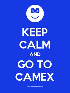 CAMEX is soon. #CAMEXShow 2013