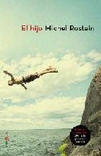el hijo (premio goncourt 2011)-michel rostain-9788499700199 Oferta  Añadir  EL HIJO (PREMIO GONCOURT 2011)   http://www.casadellibro.com/libro-el-hijo-premio-goncourt-2011/9788499700199/1956977