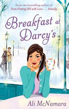 Novel of the Week - Breakfast at Darcy's by Ali McNamara