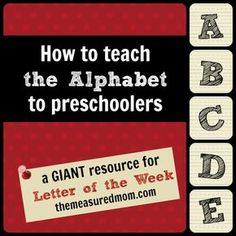 Are you wondering how to teach the alphabet to preschoolers? Or just looking for fresh ideas? Here's a link to hundreds of ideas for learning the alphabet.