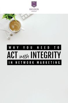 Most network marketers don't even know that they are not acting with integrity.Here I share what areas of your business that are crucial to pay attention to if you want to build a large successful team. Network Marketing Tips, Marketing Software, Marketing Ideas, Media Marketing, Online Marketing, Digital Marketing, Business Networking, Business Marketing, Best Home Business