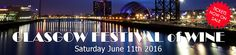 Gerry's Kitchen: Announcing The Glasgow Festival of Wine 11th June ...