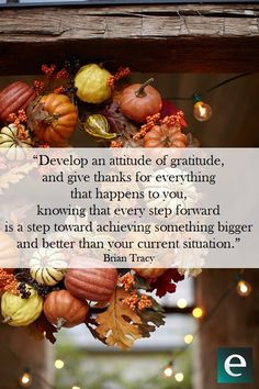 """Develop an attitude..."
