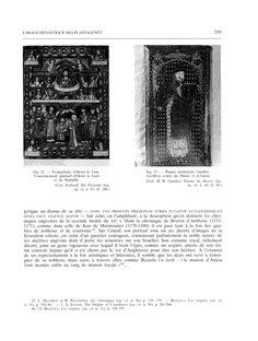 Fig 22: Évangéliaire d'Henri Le Lion; couronnement spirituel d'Henri le Lion et de Mathilde.- Fig 23: Plaque mémorial émaillée: Geoffroy, comte du Maine et d'Anjou-  81) LE PORCHE SEPTENTRIONAL: Le couronnement spirituel d'Henri le Lion et de Mathilde, dans l'Evangéliaire d'Henri le Lion de Brunswick (v 1188) nous montre ce dernier et Mathilde, la fille d'Henri II et d'Aliénor, couronnés par 2 mains qui sortent du ciel (fig 22).