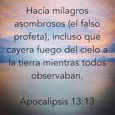 """EL FALSO PROFETA HACE MILAGROS ASOMBROSOS PARA ENGAÑAR 🙏🏽 📜🗣 """"Hace grandes señales, incluso haciendo que el fuego caiga del cielo a la tierra (actos imponentes de satanás), delante de los ojos de la gente"""". REVELACIÓN 13:13 Bible.com"""