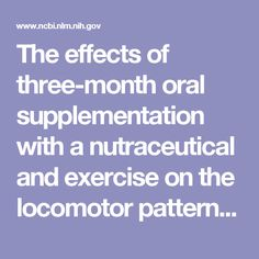 The effects of three-month oral supplementation with a nutraceutical and exercise on the locomotor pattern of aged horses.  - PubMed - NCBI