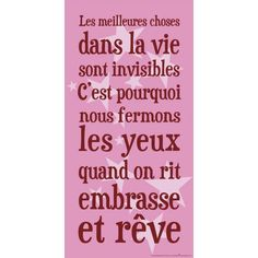 """The best things in life are invisible that's why we close our eyes when we laugh kiss and dream"" French Phrases, French Words, French Quotes, Cute Quotes, Words Quotes, Best Quotes, Encouragement, Jolie Phrase, Quote Citation"