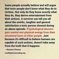 Toxic people derive satisfaction from the abuse Narcissistic Mother, Narcissistic Behavior, Narcissistic Abuse Recovery, Narcissistic Personality Disorder, Narcissistic Sociopath, Narcissistic Supply, Sociopath Traits, Personality Disorder Types, Infp Personality