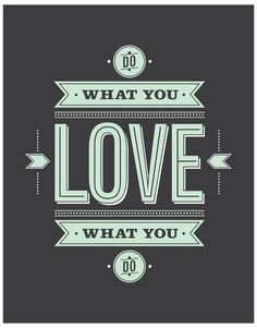 Typographic Print // Do What You Love by 55 Hi's
