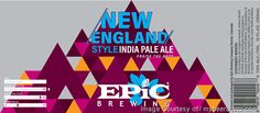 mybeerbuzz.com - Bringing Good Beers & Good People Together...: Epic Brewing Adding New England Style IPA Cans & E...