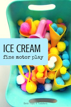 Best Toys 4 Toddlers - Ice cream play and fine motor practice for toddlers and preschoolers Motor Skills Activities, Sensory Activities, Fine Motor Skills, Preschool Activities, Play Activity, Sensory Bins, Food Activities For Toddlers, Sensory Rooms, Baby Sensory
