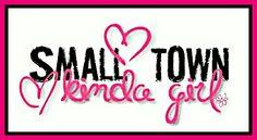 ♡Small Town♡Kinda Girl❁