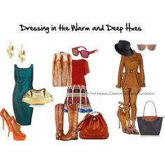 """""""Dressing in the Warm & Deep Hues"""" by firstimpress on Polyvore"""