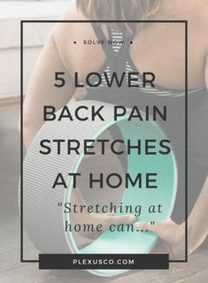 lower back pain stretches at home | strengthening lower back | lumbar stabilization
