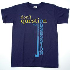 ''Don't Question My Obsession'' Field Hockey Tee