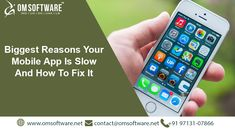 Biggest Reasons Your #Mobile #App Is Slow And How To Fix It