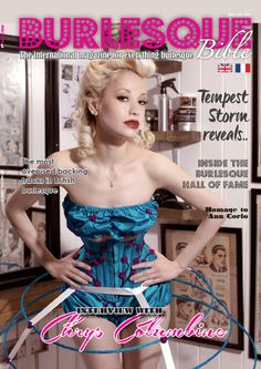Burlesque Bible Autumn 2015 (issue 13) Chrys Columbine is our cover girl for this new Burlesque Bible issue. She talks about her upcoming event she has been co-producing in Lebanon: The Art of Burlesque. Get to know this lady who has been named Britain's answer to Dita Von Teese.