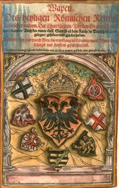 "(f°1) -- Koebel, Jacob, ""Wapen des heyligen römischen Reichs teutscher Nation"", Franckfurth am Main, 1545 [BSB Ms. Rar. 2155] Holy Roman Empire, Templer, Landsknecht, Chivalry, Medieval Art, Coat Of Arms, Warfare, Vintage World Maps, Fotografia"