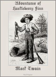 Mark Twain: The Adventures of Huckleberry Finn (Fully Illustrated Version with 173 optimized graphics)