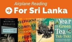 12 Books Set in Sri Lanka to Inspire and Inform Your Travels