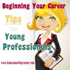 Tips for Young Counseling Professionals