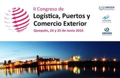 LAVOZ DEL QUEQUEN : El II Congreso de Logística, Puertos y Comercio Ex...