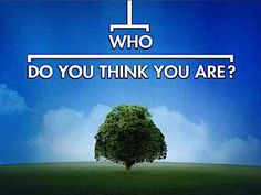 Google Image Result for http://genealogywithtony.files.wordpress.com/2012/05/who-do-you-think-you-are.jpg