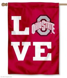Love OSU Buckeyes House Flag