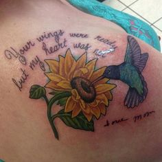 Pretty sunflower tattoo design with a bird flying above it. The sunflower and the bird coincide with what the quote is stating and helps give a whole new meaning to the saying.
