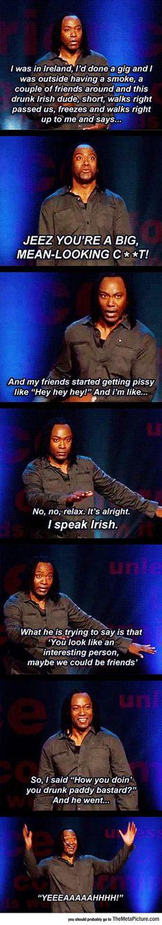 Oh It's OK, I Speak Irish