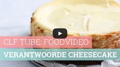 Foodvideo: Verantwoorde cheesecake