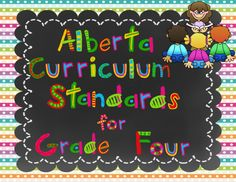 Alberta Grade 4 Curriculum Standards I Can Posters from Lovely Literacy More on TeachersNotebook.com -  (84 pages)  -  I Can grade four standards are listed for all the standards in the Alberta Grade Four Curriculum: Language Arts, Math, Social Studies, Health, P.E., Art & Science.
