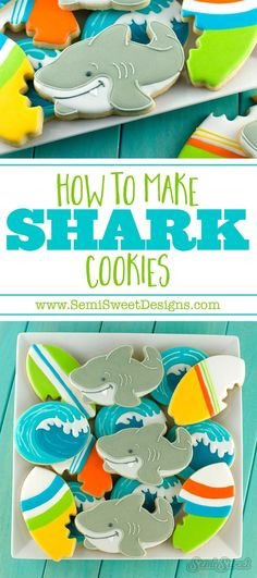 How to make shark cookies by SemiSweetDesigns.com | Full tutorial on how to decorate cookies with royal icing!