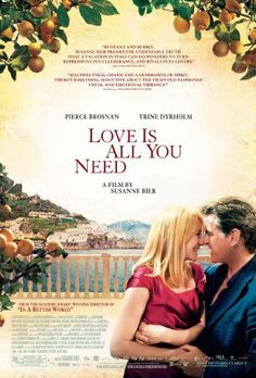 Beautiful film about breast cancer and relationships.  Love.Is.All.You.Need 2012
