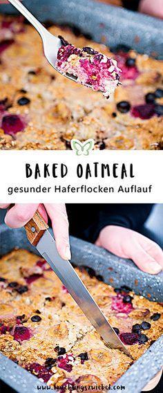 So machst du dir Baked Oatmeal - den leckeren und gesunden Auflauf aus Haferflocken. Ein super Rezept zum Vorbereiten. Das ganze Blech reicht für 6 Mal warmes Frühstück #gesund ##haferflocken #bakedoatmeal #mealprep