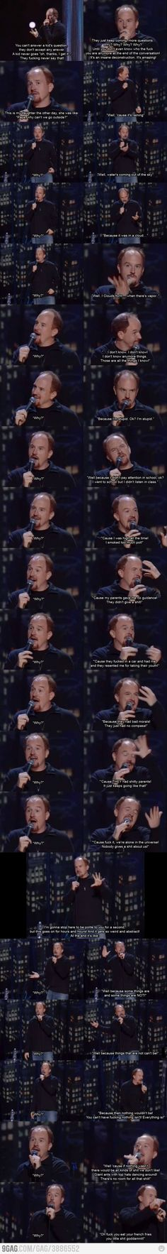 Louis CK - It has been said (by me) that this man will be my next husband. I just love him.
