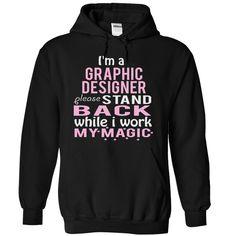 GRAPHIC DESIGNER MAGIC T-Shirts, Hoodies. ADD TO CART ==► https://www.sunfrog.com/Funny/GRAPHIC-DESIGNER--MAGIC-3161-Black-5558608-Hoodie.html?id=41382