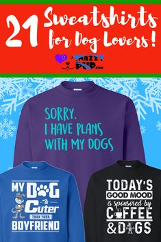 We love these casual sweatshirts for dog lovers and you will too. Not only are they warm and comfy, these cute sweatshirts with sayings are also are… – Sweatshirt Dog Dad Gifts, Gifts For Dog Owners, Dog Lover Gifts, Dog Mom Shirt, Dog Hoodie, Presents For Dog Lovers, Dog Christmas Gifts, Funny Sweatshirts, Funny Boxer