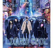 Liquid Cool Debut Novel Art by Austin Dragon Framed Prints, Canvas Prints, Art Prints, Detective Series, Cool Mugs, Blade Runner, Cyberpunk, Cool T Shirts, Thriller