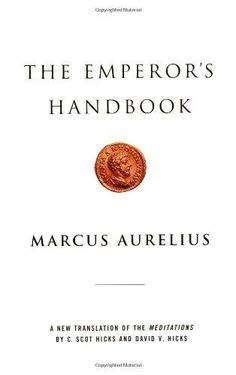 HARDCOVER - The Emperor's Handbook: A New Translation of The Meditations