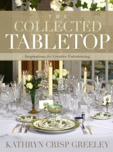 The Collected Tabletop by Kathryn Crisp Greeley