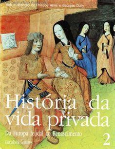 História Da Vida Privada Vol 2 - Philippe Ariès George Duby.