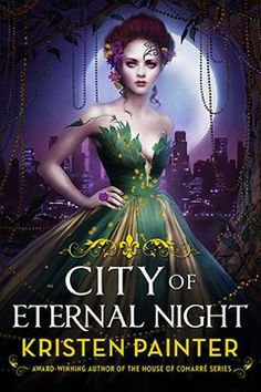 Book 2 of Kristen Painter's Crescent City series. Because the cover is gorgeous!