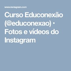 Curso Educonexão (@educonexao) • Fotos e vídeos do Instagram Jennifer O'neill, Foto E Video, Photo And Video, How To Make Handbags, Videos, Girl Tattoos, Instagram Posts, Photos, Florida